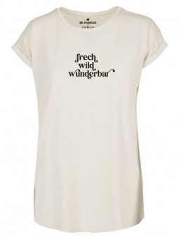 Be Famous Women Rolled T-Shirt FREWILD