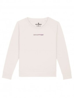 Be Famous Women Relaxed Fit Sweatshirt HappydayX