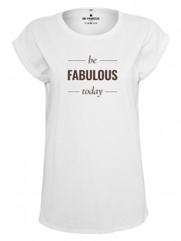 Be Famous Women Rolled T-Shirt, FABLOUSTO